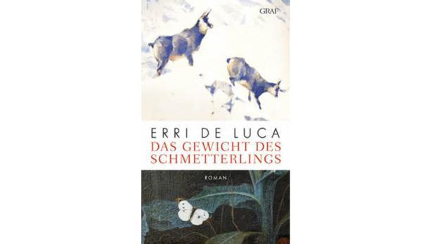"""Erri de Luca: """"Das Gewicht des Schmetterlings"""" Übersetzt von Helmut Moysich. Graf Verlag. 105 Seiten. 15,50 Euro."""