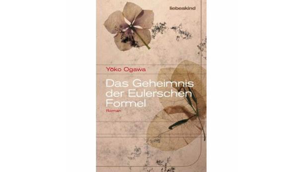 """Yoko Ogawa: """"Das Geheimnis der Eulerschen Formel"""" Liebeskind. 19,50 Euro."""