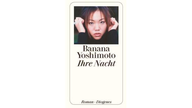 """Banana Yoshimoto: """"Ihre Nacht"""" Übersetzt von Thomas Eggenberg. Diogenes 208 Seiten. 19,50 Euro."""