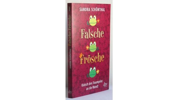 "Sandra Schönthal: ""Falsche Frösche"" dtv. 8,20 Euro."