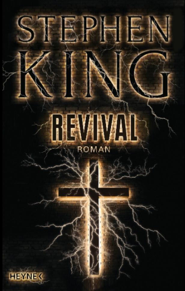 Stephen King: 'Revival' Übersetzt von Bernhard Kleinschmidt. Heyne Verlag. 512 Seiten. 23,70 Euro.