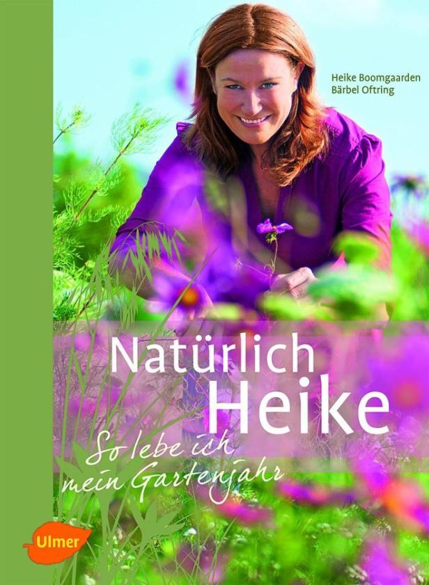 Buchtipp. Ratschläge, Geschichten und Rezepte von der TV-Expertin:Heike Boomgaarden, Bärbel Oftring: Natürlich Heike. So lebe ich mein Gartenjahr. Ulmer-Verlag.Preis: € 24,90.