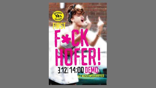 Das sind die Plakatsujets für die 'F*ck Hofer'-Demo