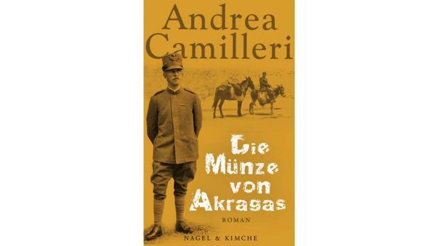 """Andrea Camilleri: """"Die Münze von Akragas"""" Übers. von A. Kopetzky. Nagel & Kimche. 15,40 Euro."""