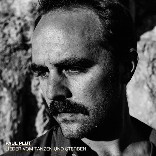 Paul Plut / CD / Lieder vom Tanzen und Sterben / Z…