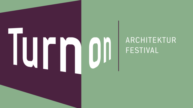 Turn On Architekturfestival 2018…