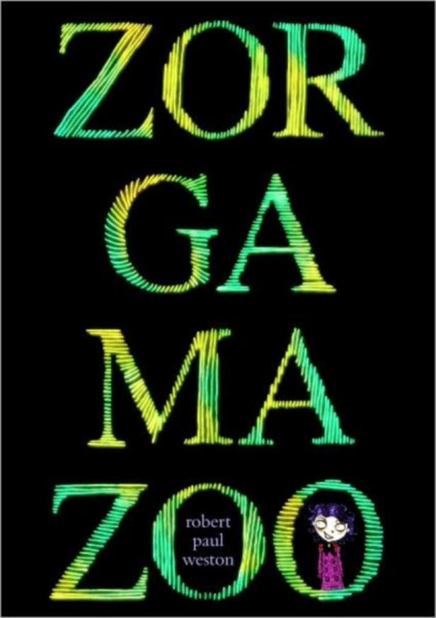 Robert Paul Weston: Zorgamazoo Nachgedichtet von Uwe-Michael Gutzschhahn.Verlag Jacoby & Stuart. 285 Seiten.17,50 Euro.Ab 9 Jahren.