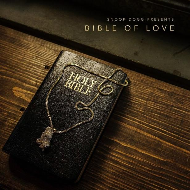 Snoop Dogg Presents Bible of LoveKünstler: Sn...