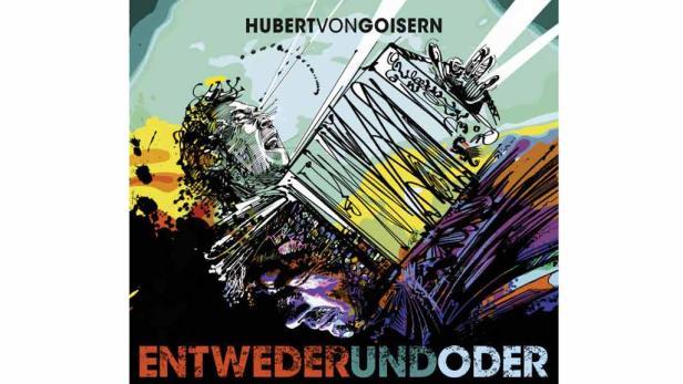 """Das Erfolgsalbum von Hubert von Goisern: """"Entwederundoder"""""""