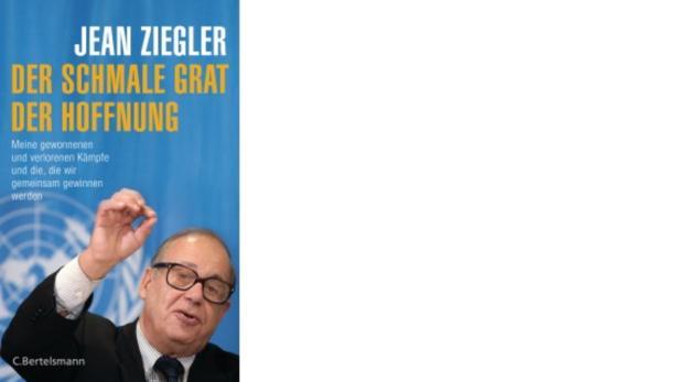 Jean Ziegler: Der schmale Grat der Hoffnung, Buchc…